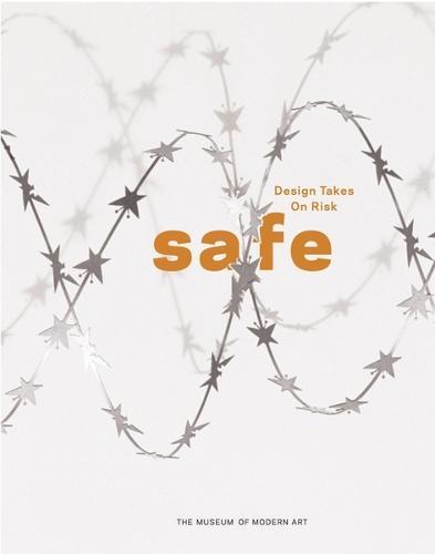 Safe: Design Takes On Risk (Paperback)