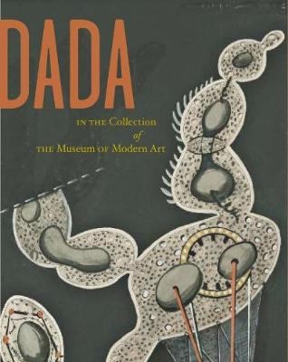Dada in the Collection of the Museum of Modern Art (Paperback)