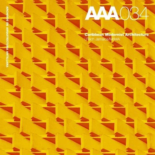 Caribbean Modernist Architecture: Archivos de Arquitectura Antillana / AAA034 (Paperback)
