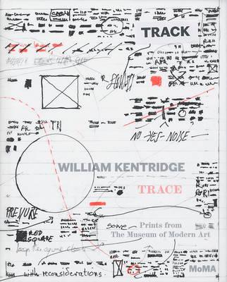William Kentridge: Trace Prints from the Moma (Hardback)