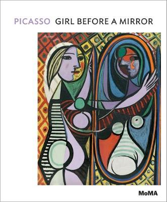 Picasso: Girl Before a Mirror - MoMA One on One Series (Paperback)