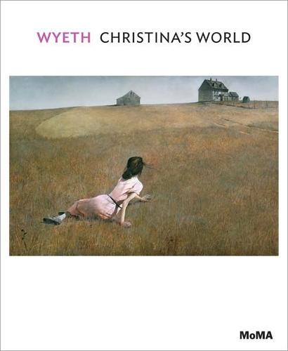 Wyeth: Christina's World - MoMA One on One Series (Paperback)