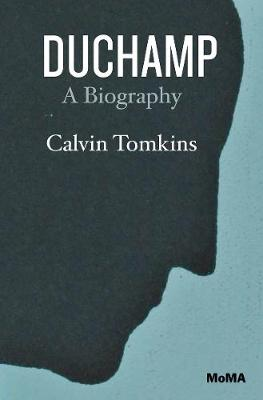 Duchamp: A Biography (Paperback)