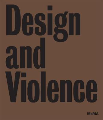 Design and Violence (Hardback)