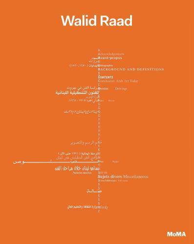 Walid Raad: The Loudest Muttering is Over (Hardback)