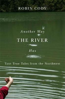 Another Way the River Has (Paperback)