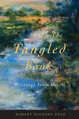 The Tangled Bank: Writings from Orion (Paperback)