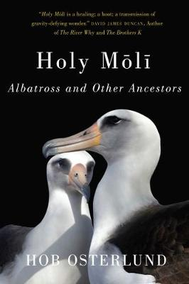 Holy Moli: Albatross and Other Ancestors (Paperback)