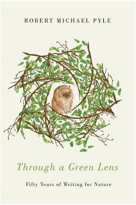 Through a Green Lens: Fifty Years of Writing for Nature (Paperback)