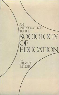An Introduction to the Sociology of Education (Paperback)