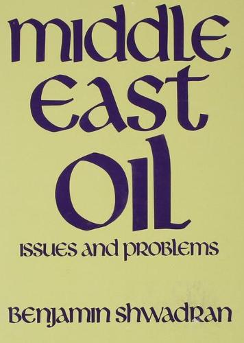 Middle East Oil: Issues and Problems (Paperback)