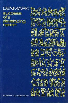 Denmark: Success of a Developing Nation (Paperback)