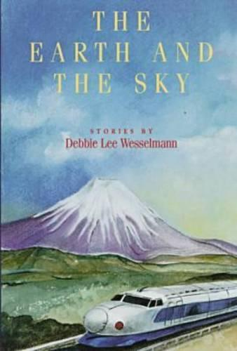 The Earth and the Sky: Stories (Hardback)