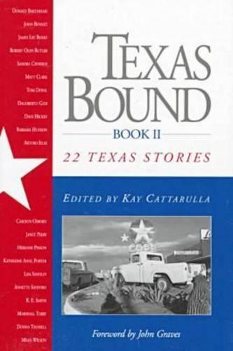 Texas Bound:Bk II: 22 Texas Stories (Paperback)