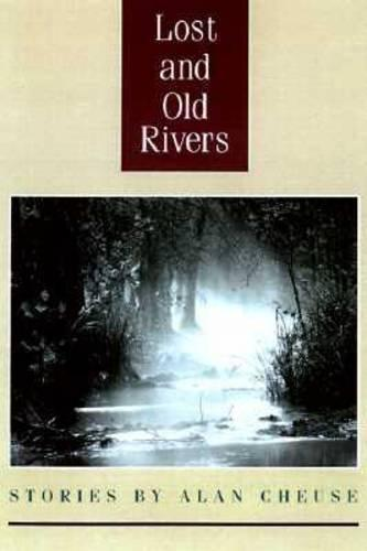 Lost and Old Rivers (Hardback)