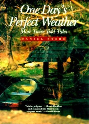 One Day's Perfect Weather: More Twice Told Tales (Hardback)