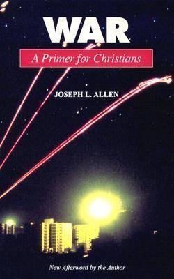 War: A Primer for Christians (Paperback)