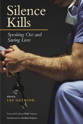Silence Kills: Speaking Out and Saving Lives - Medical Humanities (CD-Audio)
