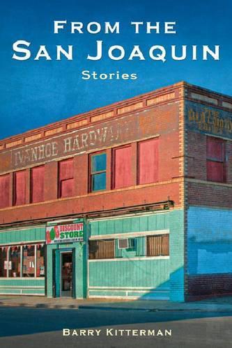 From the San Joaquin: Stories (Hardback)