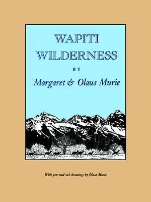 Wapiti Wilderness (Paperback)