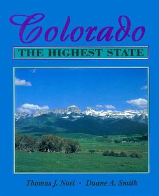 Colorado: The Highest State (Hardback)