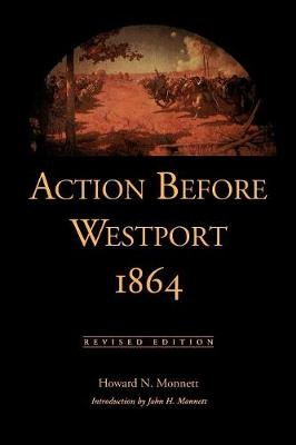 Action before Westport, 1864: Revised Edition (Paperback)