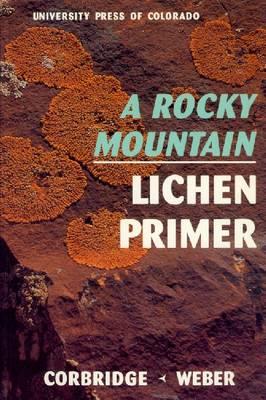 Rocky Mountain Lichen Primer (Paperback)