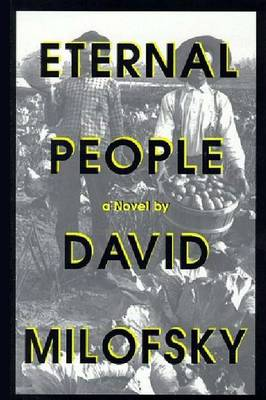 Eternal People: A Novel (Hardback)