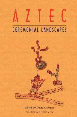 Aztec Ceremonial Landscapes (Paperback)
