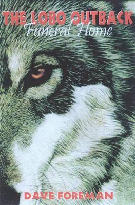 The Lobo Outback: Funeral Home (Hardback)