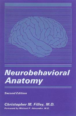 Neurobehavioral Anatomy (Paperback)