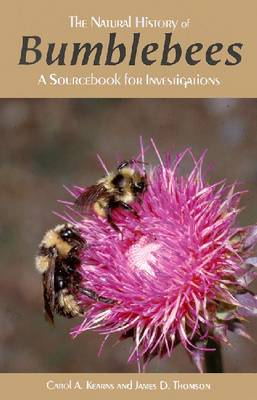 Natural History of Bumblebees: A Sourcebook for Investigations (Paperback)