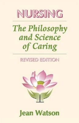 Nursing: The Philosophy and Science of Caring (Paperback)