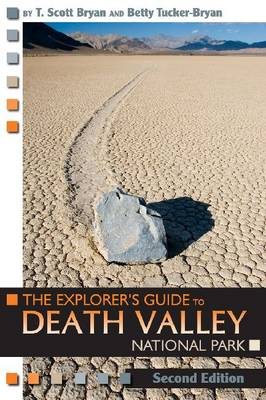The Explorer's Guide to Death Valley National Park (Paperback)