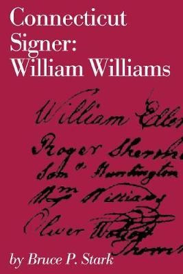 Connecticut Signer: William Williams (Paperback)