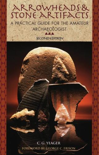 Arrowheads and Stone Artifacts (Paperback)