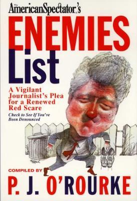 The Enemies List - O'Rourke, P. J. (Paperback)