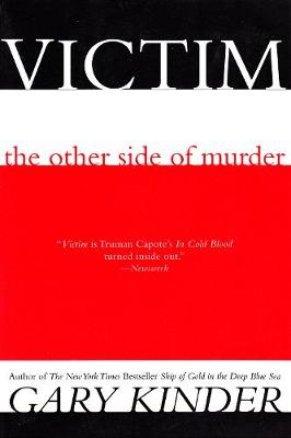 Victim: The Other Side of Murder (Paperback)