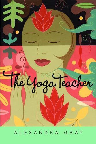 The Yoga Teacher (Hardback)
