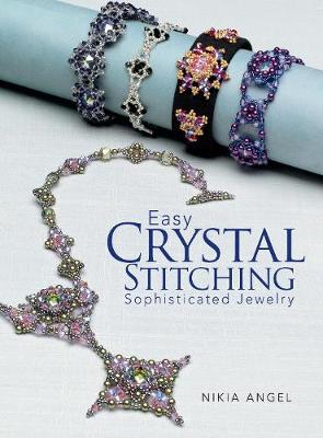 Easy Crystal Stitching, Sophisticated Jewelry (Paperback)