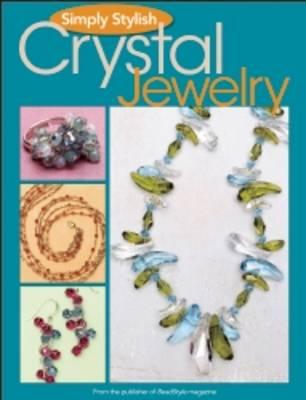 Simply Stylish Crystal Jewelry (Paperback)