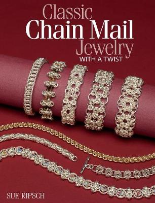 Classic Chain Mail Jewelry with a Twist (Paperback)