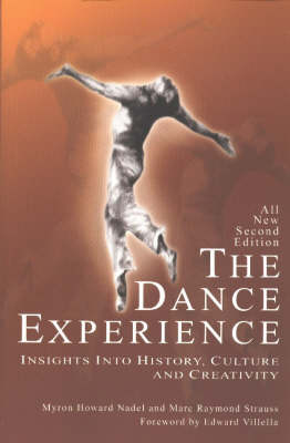 The Dance Experience: Insights into History, Culture and Creativity (Paperback)