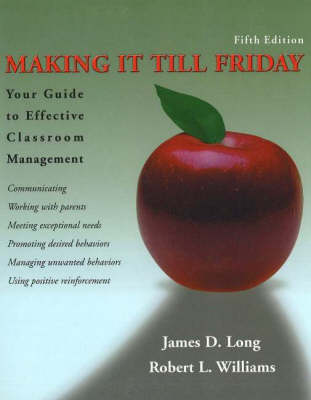Making It Till Friday: Your Guide to Effective Classroom Management (Paperback)
