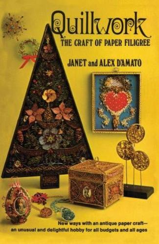 Quillwork: The Craft of Paper Filigree (Paperback)