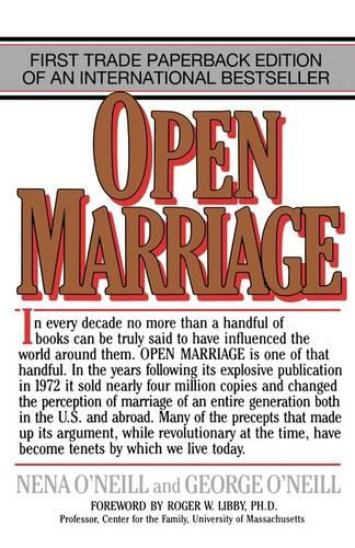 Open Marriage: A New Life Style for Couples (Paperback)