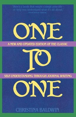 One to One: Self-Understanding Through Journal Writing (Paperback)