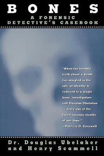Bones: A Forensic Detective's Casebook (Paperback)