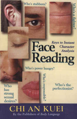 Face Reading: Keys to Instant Character Analysis (Paperback)