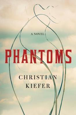 Phantoms: A Novel (Hardback)